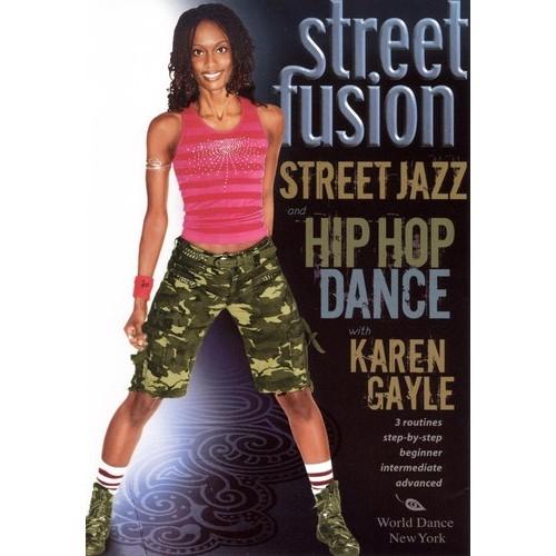 Street Fusion: Street Jazz and Hip Hop Dance with Karen Gayle [DVD] [English] [2007]