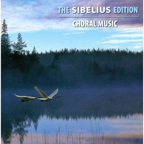 The Sibelius Edition, Vol. 11: Choral Music [CD]