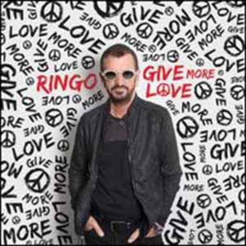 Ringo Starr - Give More Love [Audio CD]