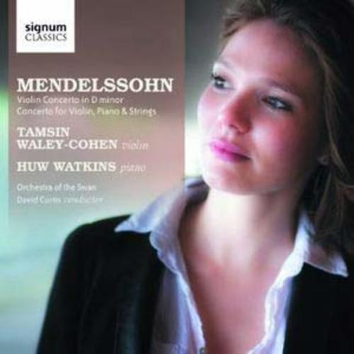 Mendelssohn: Violin Concerto; Concerto for Violin, Piano & Strings By Tamsin Waley-Cohen (Audio CD)