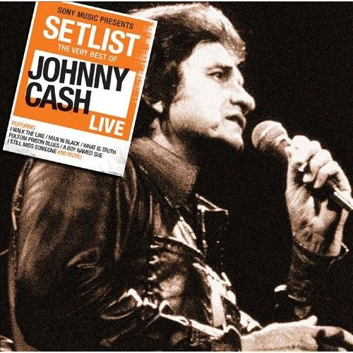 Setlist: The Very Best of Johnny Cash Live [CD]