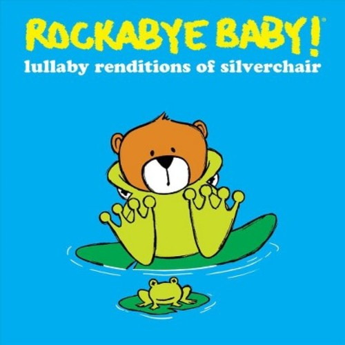Lullaby Renditions of Silverchair [CD]
