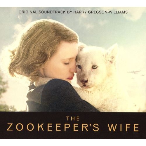 The Zookeeper's Wife [Original Motion Picture Soundtrack] [CD]
