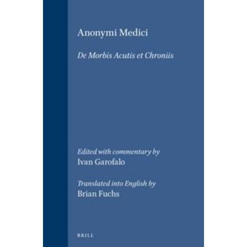 Anonymi Medici: De Morbis Acutis et Chroniis
