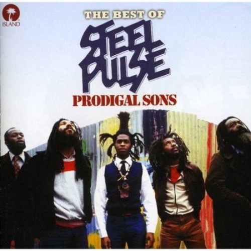 Prodigal Sons: The Best of Steel Pulse [CD]