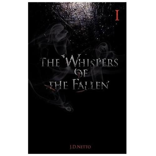 The Whispers of the Fallen Netto, J. D.