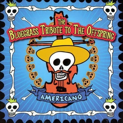 The Bluegrass Tribute to the Offspring [CD]
