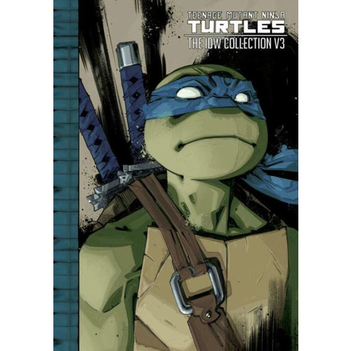Teenage Mutant Ninja Turtles: The IDW Collection, Volume 3