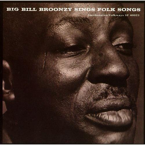 Big Bill Broonzy Sings Folk Songs [CD]