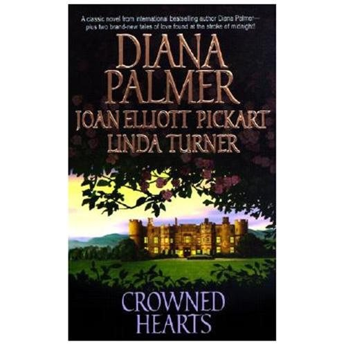 Crowned Hearts: Night of Love/A Wish and a Prince/Royally Pregnant Diana Palmer|Linda Turner|Joan Elliott Pickart