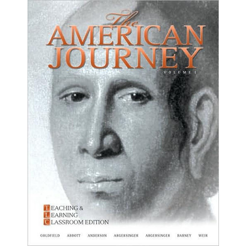 The American Journey: Teaching and Learning Classroom Edition, Volume 1 / Edition 5