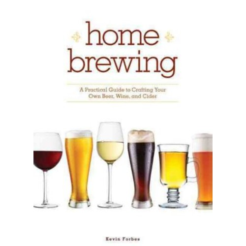 Home Brewing Kevin Forbes Paperback