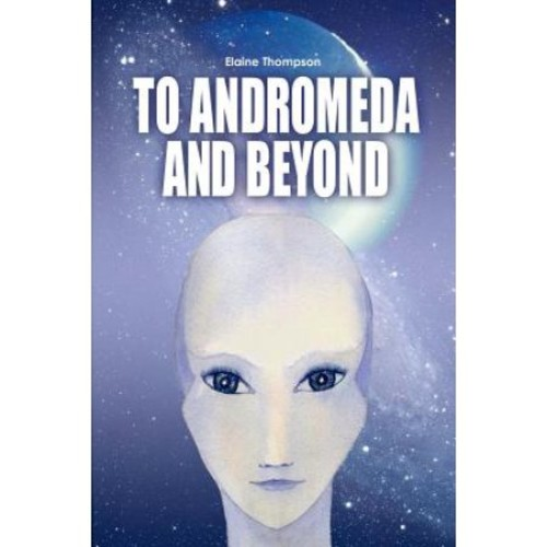 To Andromeda and Beyond