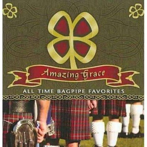 Amazing Grace: All Time Bagpipe Favorite [CD]