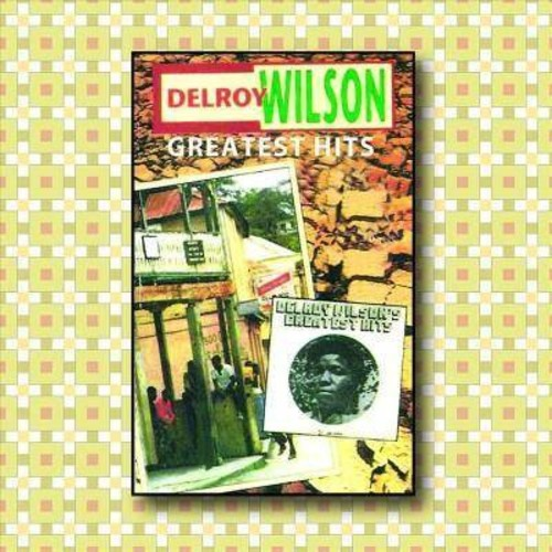 Delroy Wilson - Greatest Hits (CD)