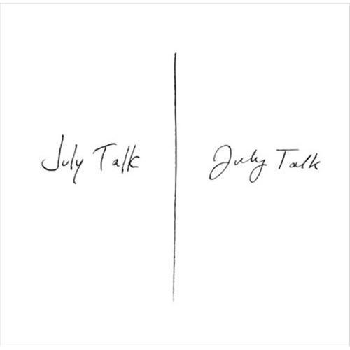 July Talk [CD]