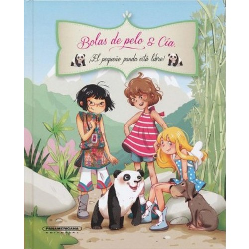 El pequeo panda esta libre! / Little Panda Is Free! (Hardcover) (Juliette Parachini-Deny &