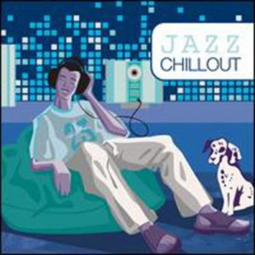 Jazz Chillout [Fast Forward] By Various Artists (Audio CD)