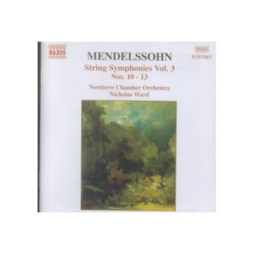Mendelssohn: String Symphonies, Vol. 3 Nos. 10-13