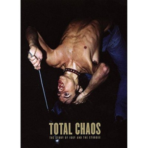 Total Chaos: The Story of the Stooges / As Told by Iggy Pop (Hardcover)