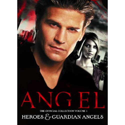 Angel: The Official Collection: Heroes & Guardian Angels