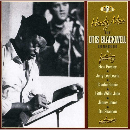 Handy Man: The Otis Blackwell Songbook [CD]