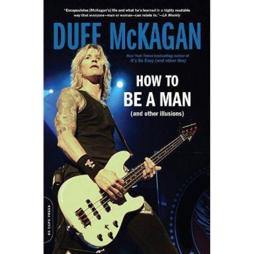 How to Be a Man (and Other Illusions) (Paperback)