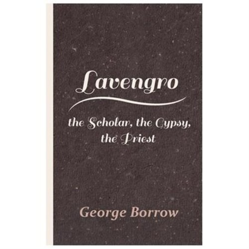 Lavengro - The Scholar, the Gypsy, the Priest