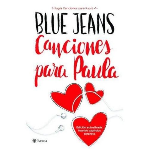 Canciones para Paula/ Songs for Paula (Paperback) (Blue Jeans)