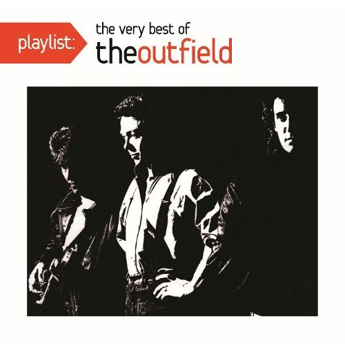 Playlist: The Very Best of the Outfield [CD]
