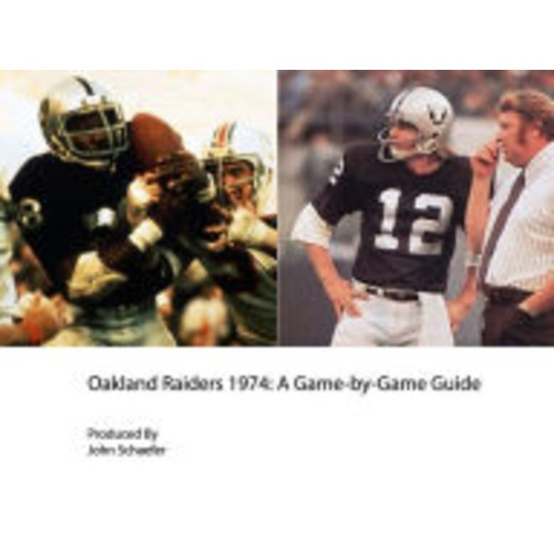 Oakland Raiders 1974: A Game-by-Game Guide