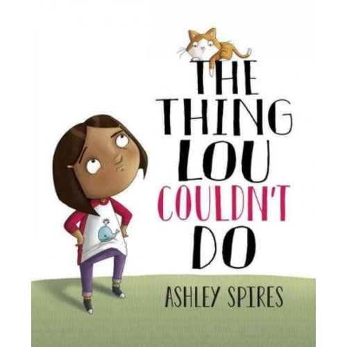 Thing Lou Couldn't Do (Hardcover) (Ashley Spires)