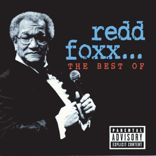 Best Of Redd Foxx (Explicit Version)