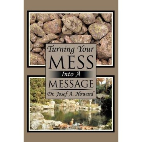 Turning Your Mess Into a Message