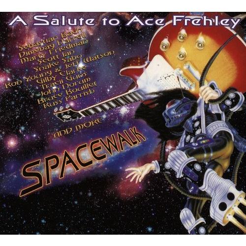 Spacewalk: A Salute to Ace Frehley [Digipack] [CD]