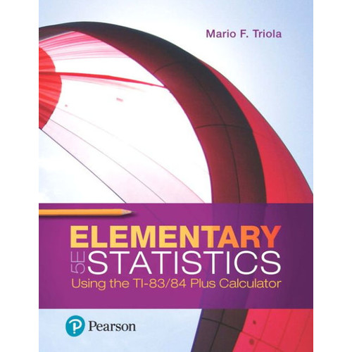 Elementary Statistics Using the TI-83/84 Plus Calculator Plus MyLab Statistics with Pearson eText-- Access Card Package
