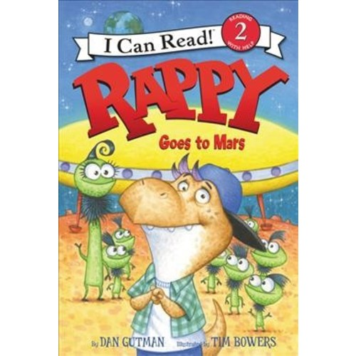 Rappy Goes to Mars (School And Library) (Dan Gutman)