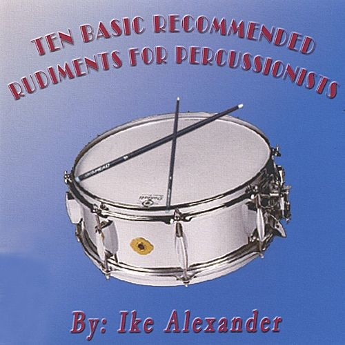 Ten Basic Recommended Rudiments for Percussionist [CD]