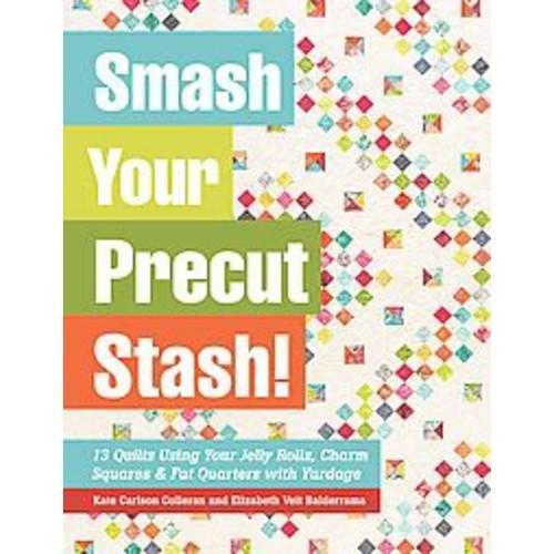 Smash Your Precut Stash! (Paperback)