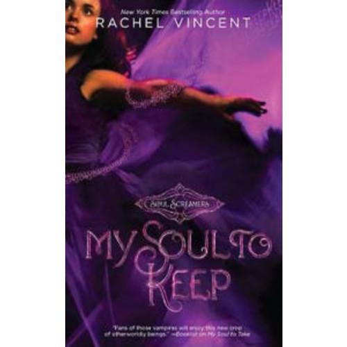 My Soul to Keep (Soul Screamers Series #3)
