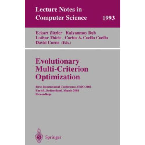 Evolutionary Multi-Criterion Optimization: First International Conference, EMO 2001, Zurich, Switzerland, March 7-9, 2001 Proceedings / Edition 1