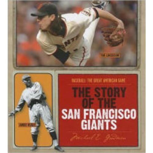 The Story of the San Francisco Giants