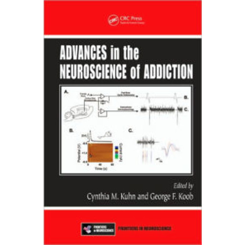 Advances in the Neuroscience of Addiction / Edition 1