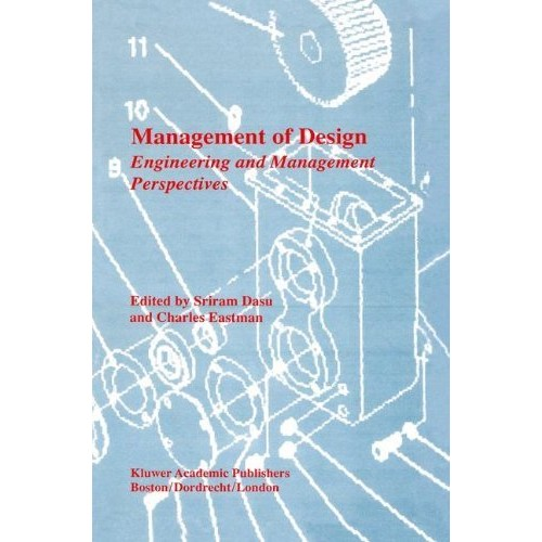 Management of Design: Engineering and Management Perspectives