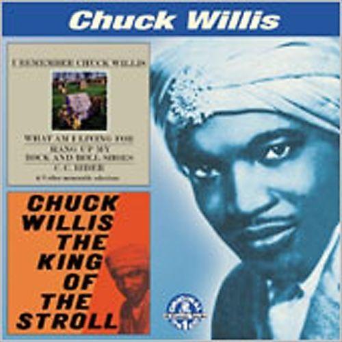 I Remember Chuck Willis/King O