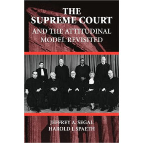 The Supreme Court and the Attitudinal Model Revisited / Edition 1