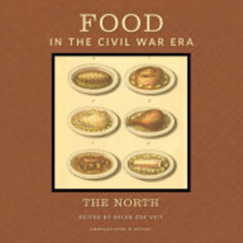 Food in the Civil War Era: The North