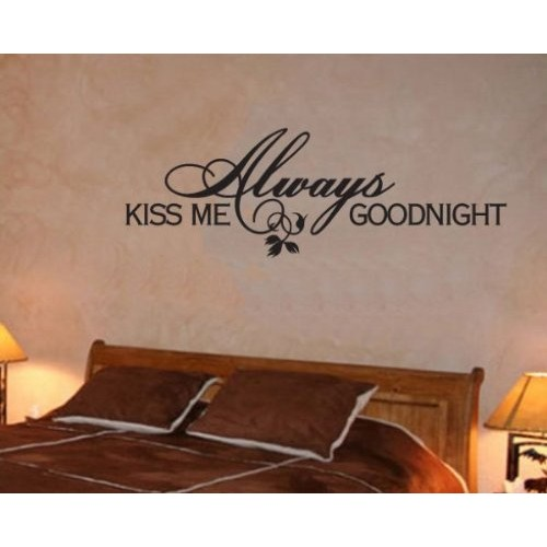Always Kiss Me Goodnight Vinyl Decal Wall Sticker Mural