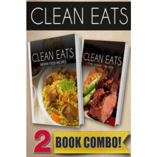 Indian Food Recipes and Slow Cooker Recipes: 2 Book Combo