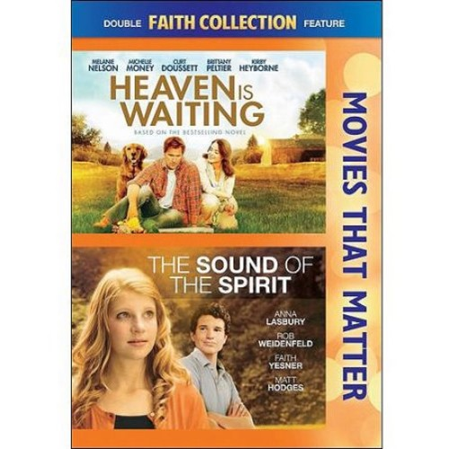 Movies That Matter: Faith Collection - Heaven Is Waiting/The Sound of the Spirit [DVD]